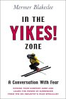 In The Yikes! Zone: What Skiing Can Teach Us About Surrender and Trust