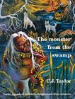 The Monster from the Swamp (Native Legends)