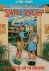 The Twins Go to College (Sweet Valley Twins Super Edition #9)