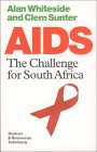 AIDS: The Challege for South Africa
