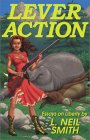 Lever Action by L. Neil Smith