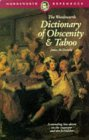 The Wordsworth Dictionary of Obscenity & Taboo (Wordsworth Reference)