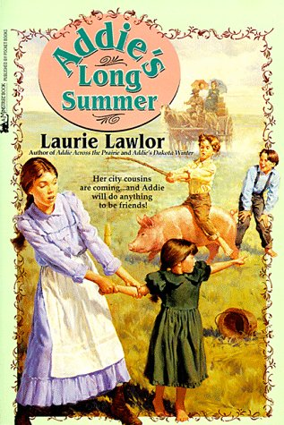 Addie's Long Summer by Laurie Lawlor