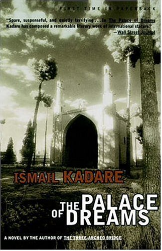 The Palace of Dreams by Ismail Kadaré