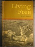Living Free: Elsa and Her Cubs (Story of Elsa, #2)