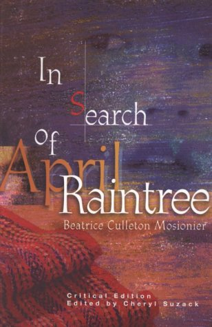 in search of april raintree Amazoncom: in search of april raintree, 25th anniversary edition (9781553791737): beatrice mosionier: books.