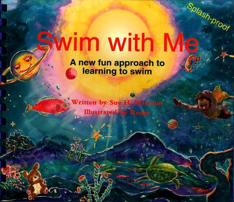 Swim With Me by Sue H. Peterson