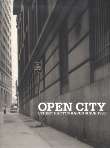 Open City: Street Photographs Since 1950