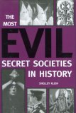 The Most Evil Secret Societies in History
