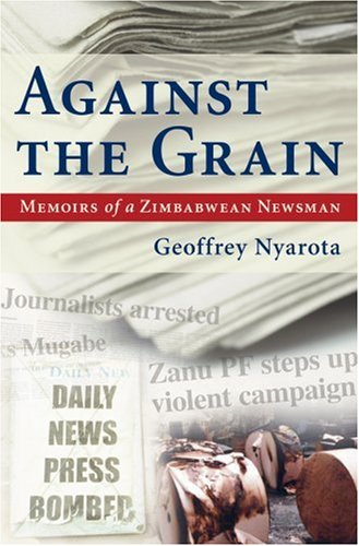Against the Grain by Geoffrey Nyarota