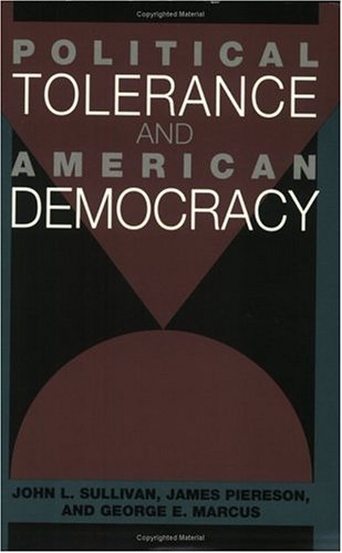 Political Tolerance and American Democracy by John L. Sullivan