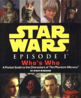 Star Wars, Episode I Who's Who: A Pocket Guide To The Characters Of The Phantom Menace