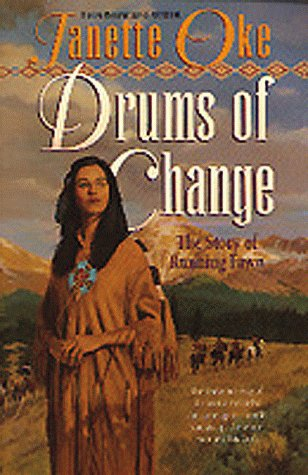 Drums of Change by Janette Oke