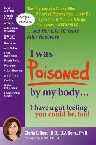"I Was Poisoned by My Body ""New Revised and Updated"" by Gloria Gilbere"