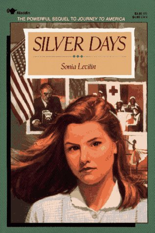 Silver Days (Journey to America, #2)