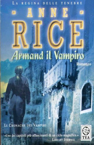 Armand il Vampiro by Anne Rice