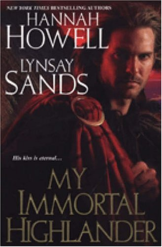 My Immortal Highlander by Hannah Howell