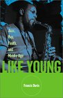 Like Young: Jazz, Pop, Youth, And Middle Age