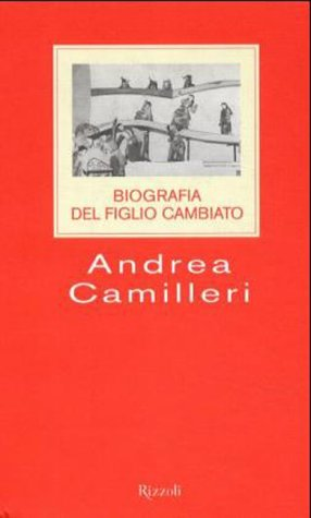 Biografia del figlio cambiato (Biography of the changed son)