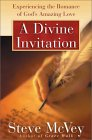 A Divine Invitation: Experiencing the Romance of God's Amazing Love