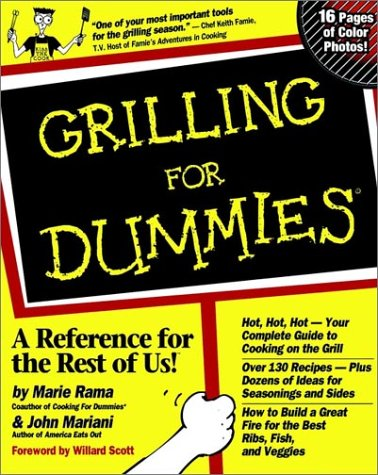 Grilling for Dummies. by Marie Rama