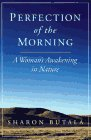 Perfection of the Morning: A Woman's Awaking in Nature