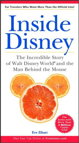 Inside Disney by Eve Zibart