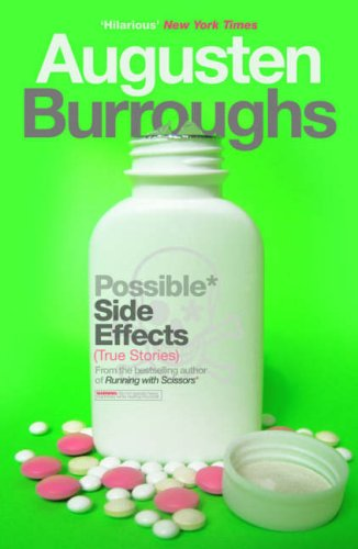 Possible Side Effects by Augusten Burroughs