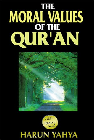 The Moral Values Of The Quran