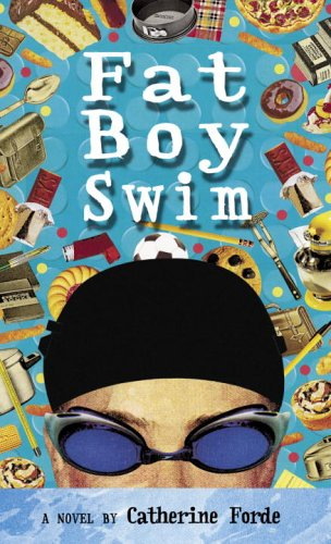 Fat Boy Swim by Catherine Forde