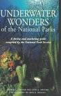 Compass American Guides : Underwater Wonders of the National Parks : A Diving and Snorkeling Guide