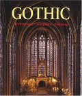 The Art of Gothic: Architecture, Sculpture, Painting