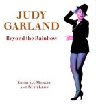 Judy Garland: Beyond the Rainbow