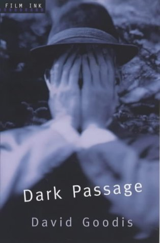 Dark Passage by David Goodis