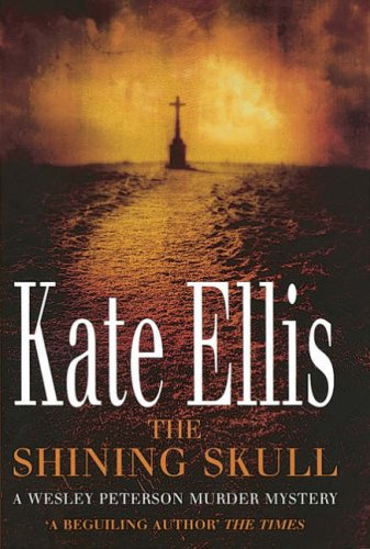 The Shining Skull by Kate Ellis