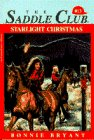 Starlight Christmas (Saddle Club, #13)