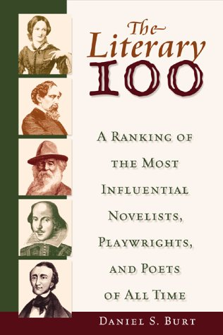 The Literary 100 by Daniel S. Burt