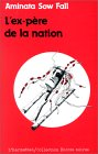 Ex Pere De La Nation: Roman (Collection Encres Noires) (French Edition)