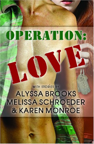 Operation Love by Melissa Schroeder