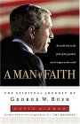 A Man of Faith: The Spiritual Journey of George W. Bush