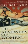 The Kindness of Women by J.G. Ballard
