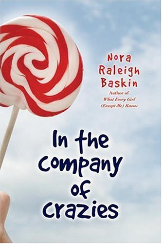 In the Company of Crazies by Nora Raleigh Baskin
