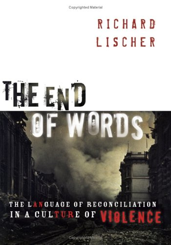 The End Of Words by Richard Lischer