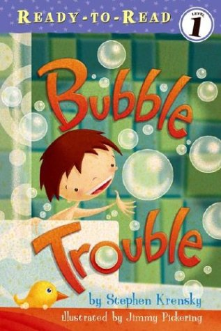 Bubble Trouble by Stephen Krensky