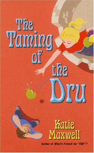 The Taming Of The Dru by Katie Maxwell