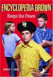 Encyclopedia Brown Keeps the Peace (Encyclopedia Brown, #6)