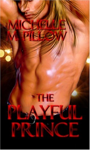 The Playful Prince by Michelle M. Pillow