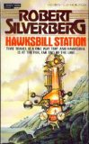 Hawksbill Station by Robert Silverberg