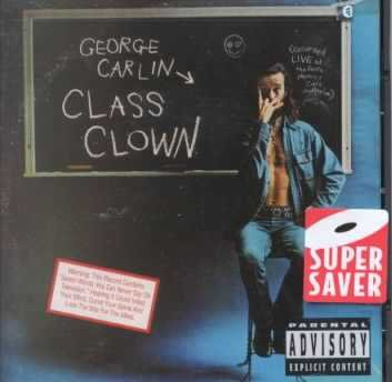 Class Clown by George Carlin