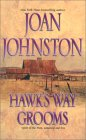 Hawk's Way Grooms: Two Complete Novels